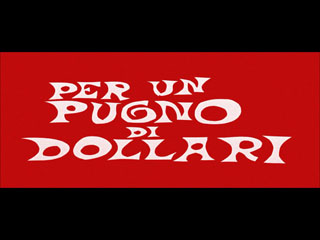 A fistful of dollars movie title