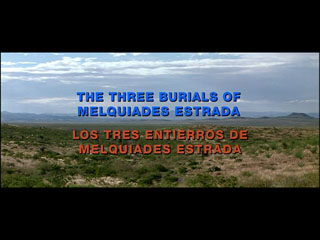 The three burials of Melquiades Estrada movie title